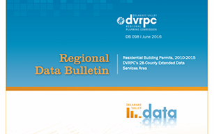 DVRPC Data Bulletin #098: Residential Building Permits, 2010-2015