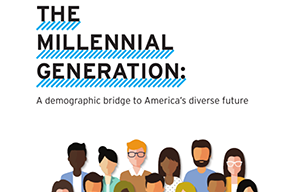 The Millennial Generation: A demographic bridge to America's diverse future
